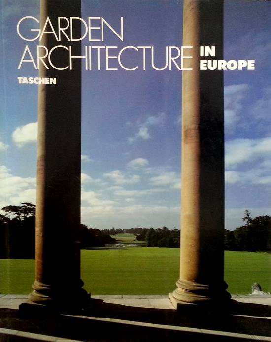 Taschen - Garden Architecture in Europe