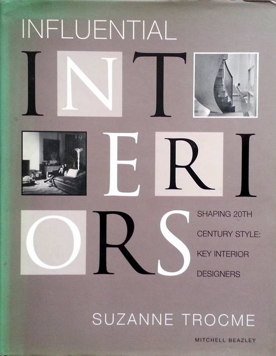 Suzanne Trocme - Influential Interiors