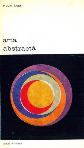Marcel Brion - Arta abstractă