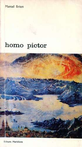 Marcel Brion - Homo pictor