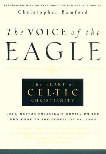 The Voice of the Eagle - John Scotus Eriugena's Homily