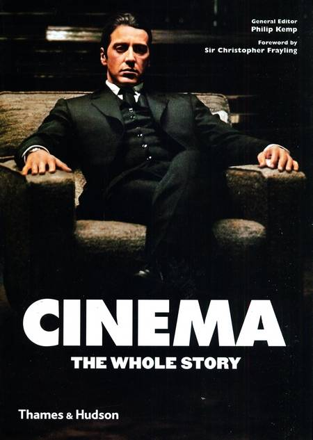 Philip Kemp - Cinema - The Whole Story