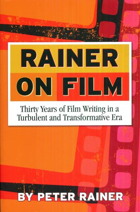 Peter Rainer - Rainer on Film