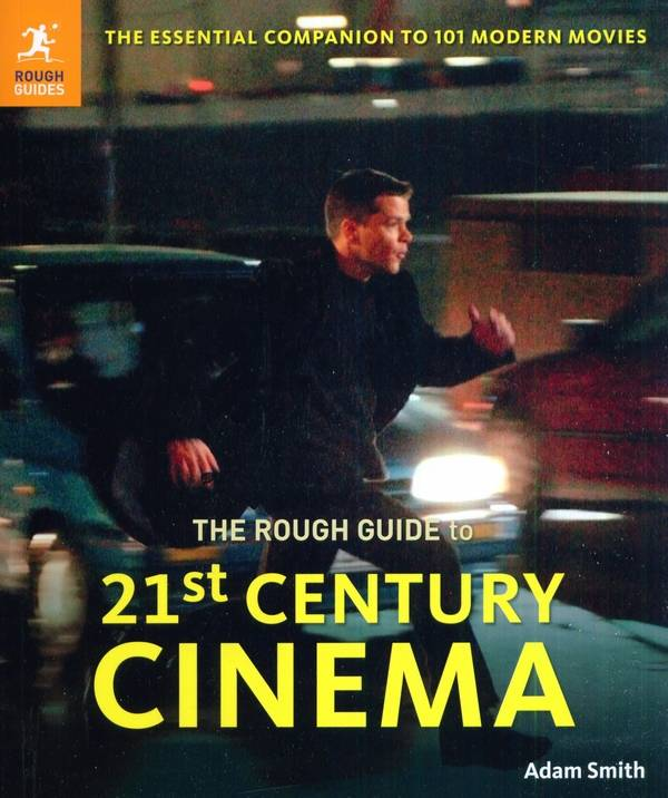 Adam Smith - The Rough Guide to 21st Century Cinema