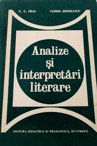 G.G. Ursu - Analize și interpretări literare