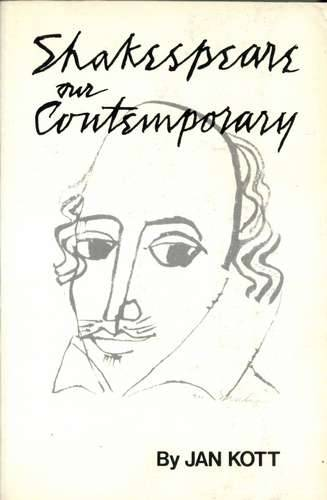 Jan Kott - Shakespeare, Our Contemporary