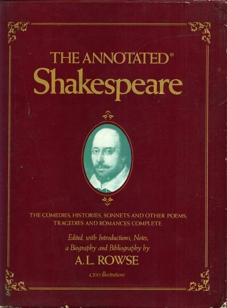 A.L. Rowse (ed.) - The Annotated Shakespeare (3 vol.)