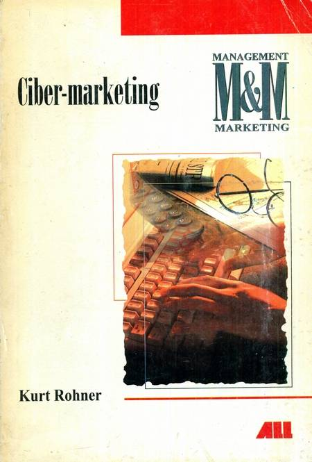 Kurt Rohner - Ciber-marketing