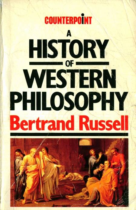 Bertrand Russell - A History of Western Philosophy