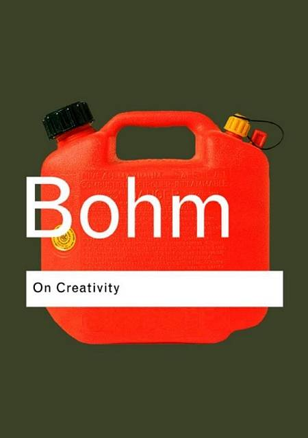 David Bohm - On Creativity