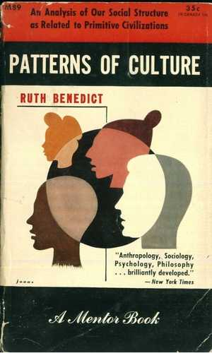 Ruth Benedict - Patterns of Culture