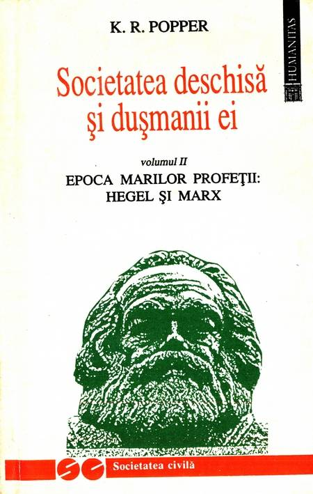 Karl R. Popper - Societatea deschisă și dușmanii ei (vol. 2)