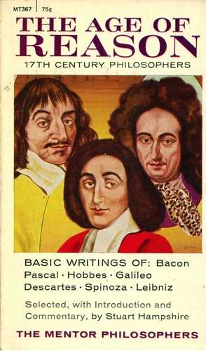 The Age of Reason - Bacon, Pascal, Leibniz, Descartes, etc