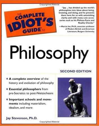 Jay Stevenson - The Complete Idiot's Guide to Philosophy