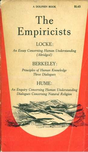 The Empiricists - Locke, Berkeley, Hume