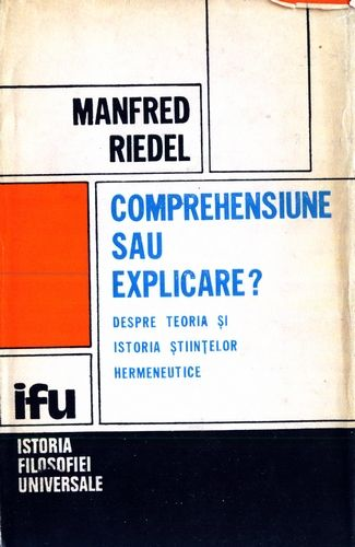 Manfred Riedel - Comprehensiune sau explicare?