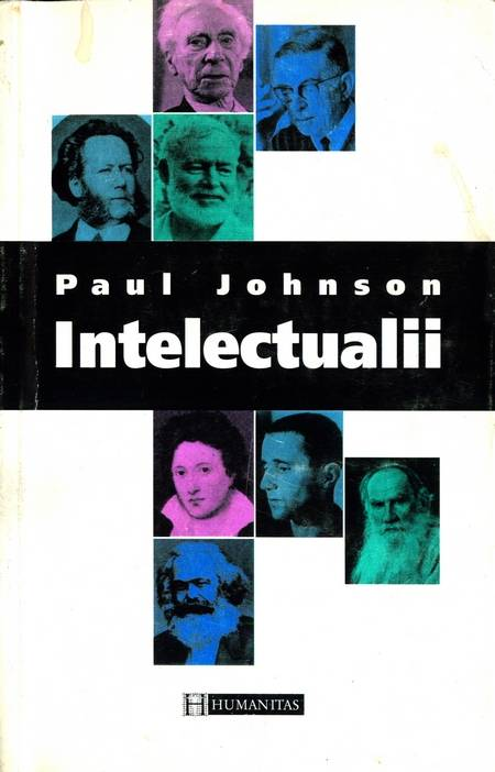 Paul Johnson - Intelectualii