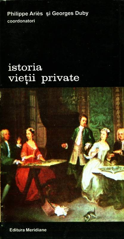 Philippe Aries, Georges Duby - Istoria vieții private (vol. 6)