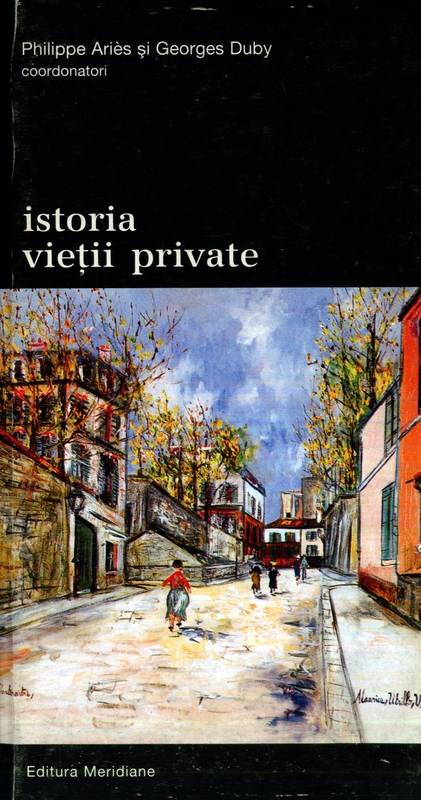 Philippe Aries, Georges Duby - Istoria vieții private (vol. 9)