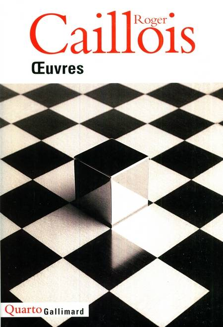 Roger Caillois - Oeuvres