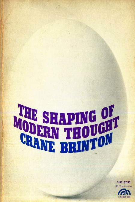 Crane Brinton - The Shaping of Modern Thought