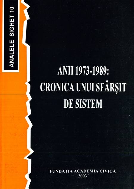 Analele Sighet, vol. 10 - Anii 1973-1989