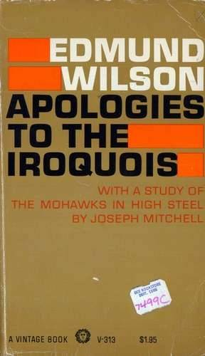 Edmund Wilson - Apologies to the Iroquois