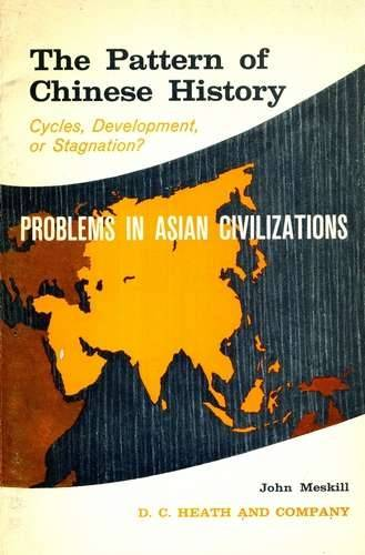 John Meskill - The Pattern of Chinese History