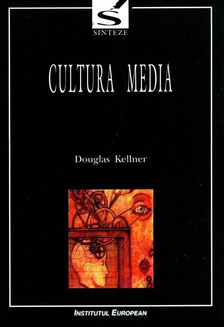 Douglas Kellner - Cultura media