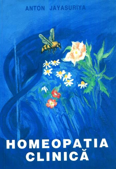 Anton Jayasuriya - Homeopatia clinică