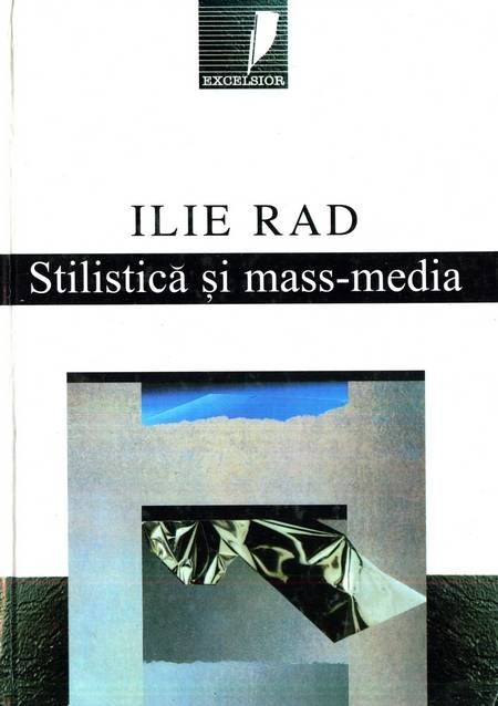 Ilie Rad - Stilistică și mass-media