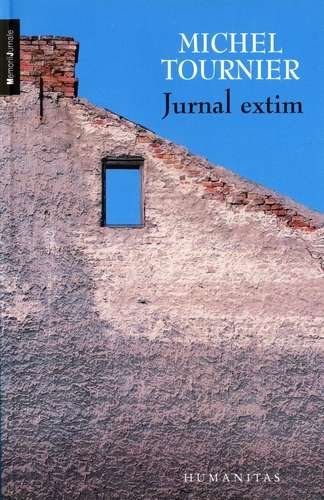 Michel Tournier - Jurnal extim