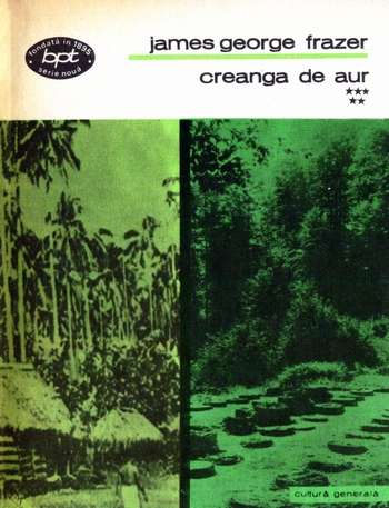 James George Frazer - Creanga de aur (vol. 5)