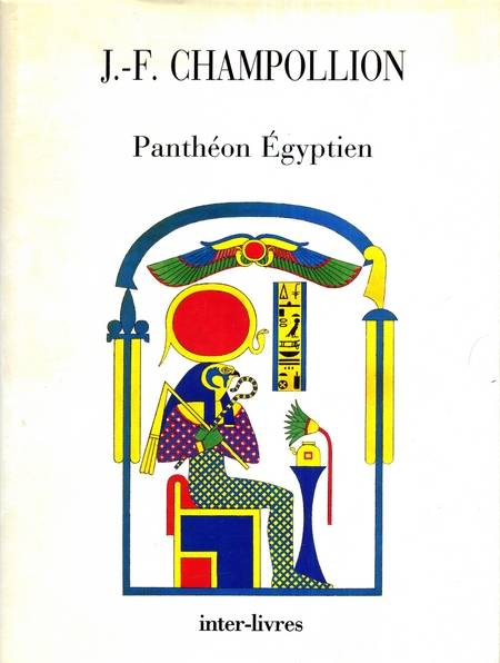 J.-F. Champollion - Pantheon Egyptien