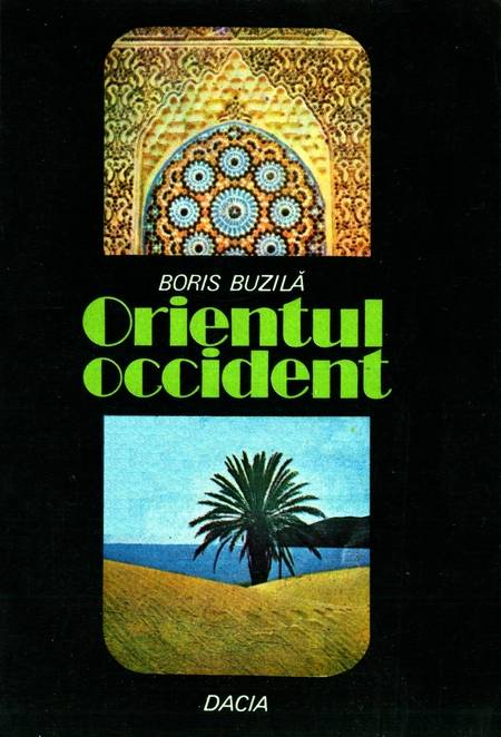 Boris Buzilă - Orientul occident