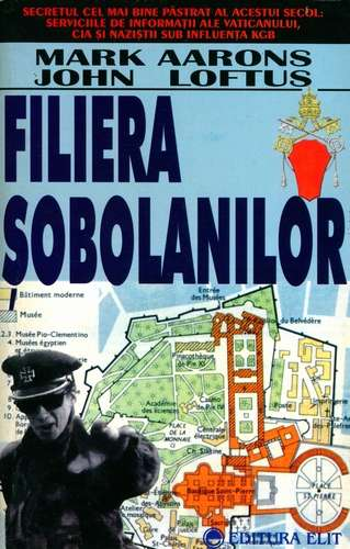 Mark Aarons, John Loftus - Filiera şobolanilor