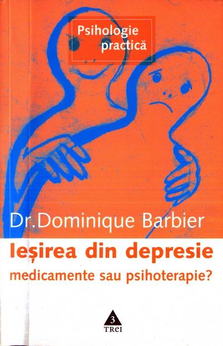Dominique Barbier - Ieșirea din depresie