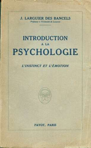 J. Larguier des Bancels - Introduction a la Psychologie