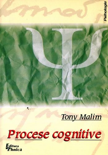 Tony Malim - Procese cognitive