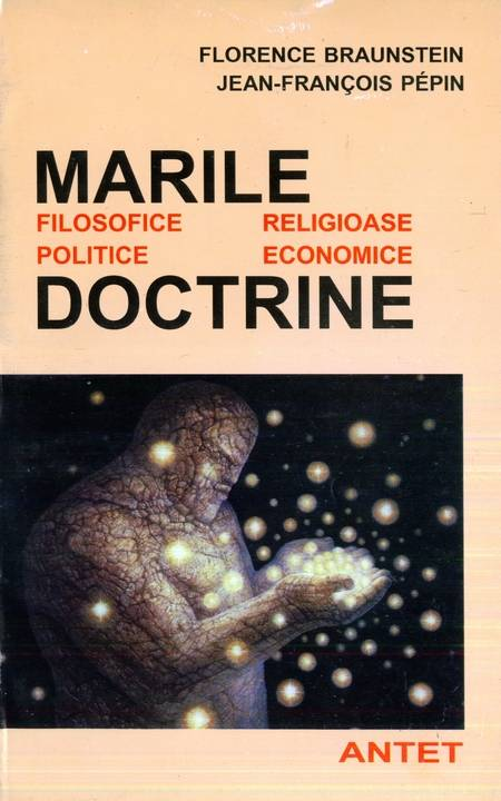 Florence Braunstein, Jean-Francoise Pepin - Marile doctrine