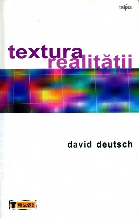 David Deutsch - Textura realității