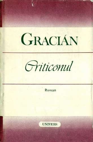 Baltasar Gracian - Criticonul