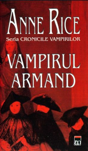 Anne Rice - Vampirul Armand
