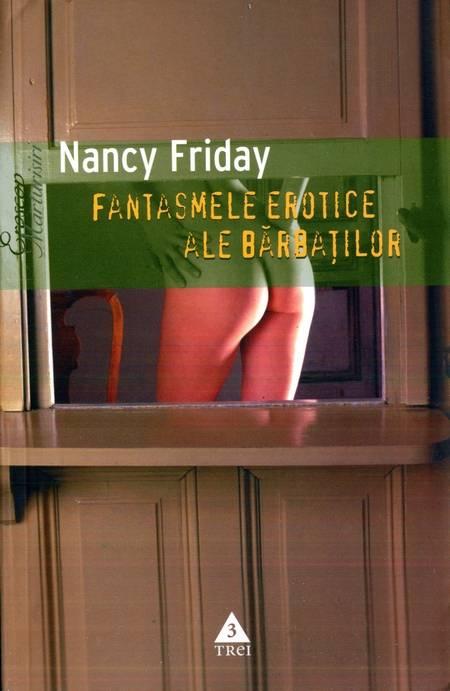 Nancy Friday - Fantasmele erotice ale bărbaților