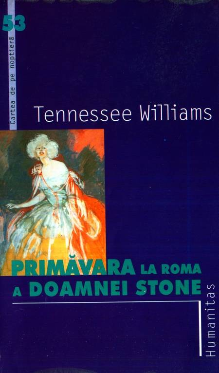Tennessee Williams - Primăvara la Roma a doamnei Stone