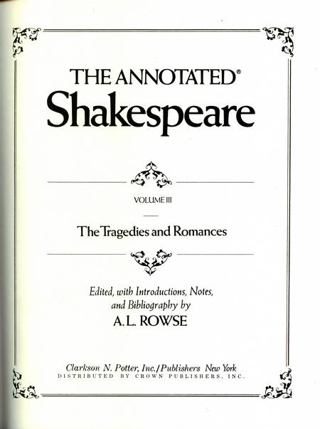 A.L. Rowse (ed.) - The Annotated Shakespeare (vol. 3)
