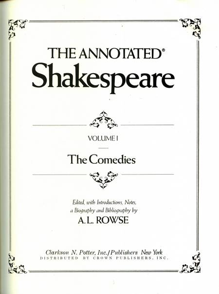 A.L. Rowse (ed.) - The Annotated Shakespeare (vol. 1)